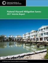 Natural Hazard Mitigation Saves: 2017 Interim Report