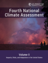 4th National Climate Assessment, Volume II: Impacts, Risks, and Adaptation in the United States