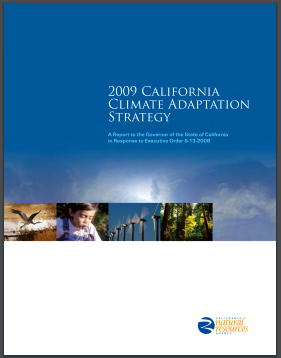 California 2009 Climate Adaptation Strategy