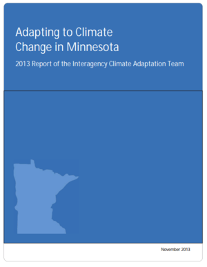 Adapting to Climate Change in Minnesota - 2013 Report of the Interagency Climate Adaptation Team