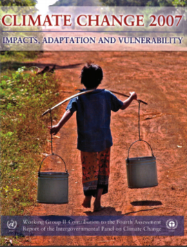 Climate Change 2007: Impacts, Adaptation and Vulnerability - Contribution of Working Group II to the Fourth Assessment Report of the Intergovernmental Panel on Climate Change (IPCC)