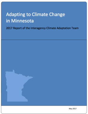 Adapting to  Climate Change in Minnesota: 2017 Report of the Interagency Climate Adaptation Team