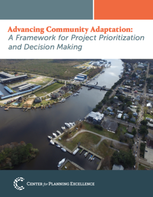 Advancing Community Adaptation - A Framework for Project Prioritization and Decision Making in coastal Louisiana