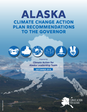 Alaska - Climate Change Action Plan Recommendations to the Governor