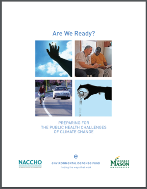 Are We Ready? Preparing for the Public Health Challenges of Climate Change