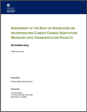 Assessment of the Body of Knowledge on Incorporating Climate Change Adaptation Measures into Transportation Projects