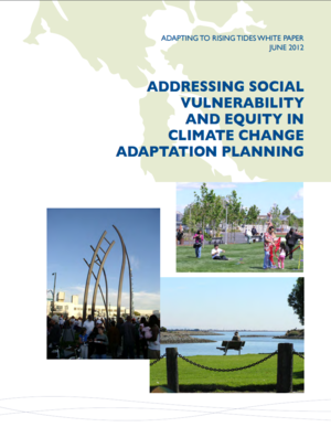 Adapting to Rising Tides - Addressing Social Vulnerability and Equity in Climate Change Adaptation Planning in the San Francisco Bay Area