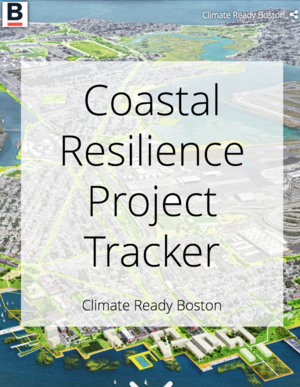 Climate Ready Boston Coastal Resilience Tracker
