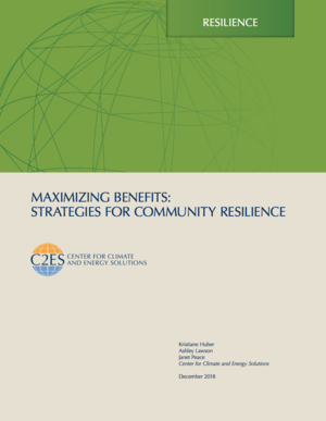 C2ES Maximizing Benefits: Strategies for Community Resilience