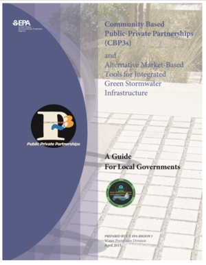 Community Based Public-Private Partnerships (CBP3s) and Alternative Market-Based Tools for Integrated Green Stormwater Infrastructure