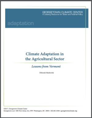 Climate Adaptation in the Agricultural Sector: Lessons from Vermont