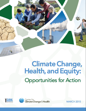 Climate Change, Health and Equity: Opportunities for Action