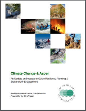 Climate Change & Aspen: An Update on Impacts to Guide Resiliency Planning & Stakeholder Engagement