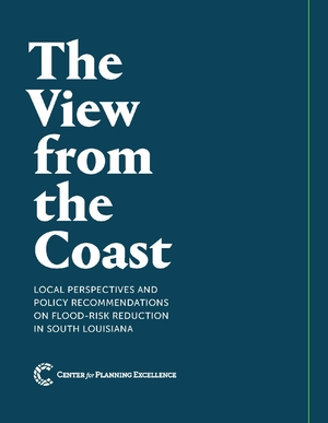 View from the Coast: Local Perspectives and Policy Recommendations on Flood-Risk Reduction in South Louisiana