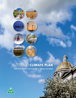 Colorado Climate Plan 2018 Update - State Level Policies and Strategies to Mitigate and Adapt