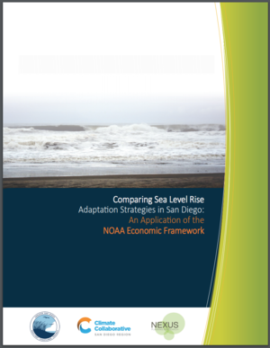 Comparing Sea Level Rise Adaptation Strategies in San Diego: An Application of the NOAA Economic Framework