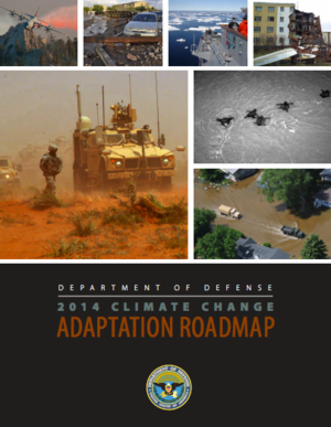 U.S. Department of Defense 2014 Climate Change Adaptation Roadmap