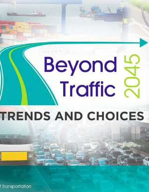 Beyond Traffic: Trends and Choices 2045