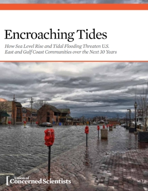 Encroaching Tides: How Sea Level Rise and Tidal Flooding Threaten U.S. East and Gulf Coast Communities over the Next 30 Years