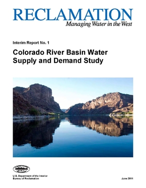 Bureau of Reclamation - Colorado River Basin Water Supply and Demand Study