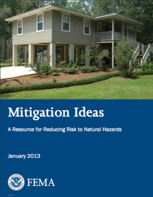 FEMA: Mitigation Ideas - A Resource for Reducing Risk to Natural Hazards