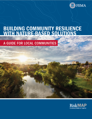 Building Community Resilience with Nature-Based Solutions: A Guide for Local Communities