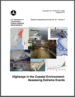 Highways in the Coastal Environment: Assessing Extreme Events - FHWA Hydraulic Engineering Circular 25 (HEC-25), Vol. 2