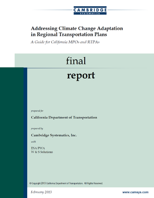 Caltrans - Addressing Climate Change Adaptation in Regional Transportation Plans: A Guide for California MPOs and RTPAs