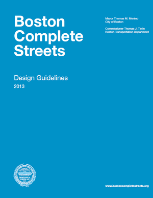 Boston Complete Streets: Design Guidelines