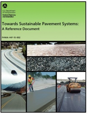 Toward Sustainable Pavement Systems: A Reference Document