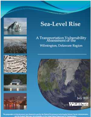 Sea-Level Rise: A Transportation Vulnerability Assessment of the Wilmington, Delaware Region