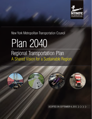 New York Metropolitan Transportation Council's Plan 2040: A Shared Vision for Sustainable Growth