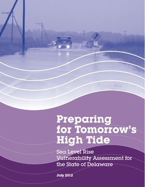 Preparing for Tomorrow's High Tide: Sea Level Rise Vulnerability Assessment for the State of Delaware – Transportation Infrastructure