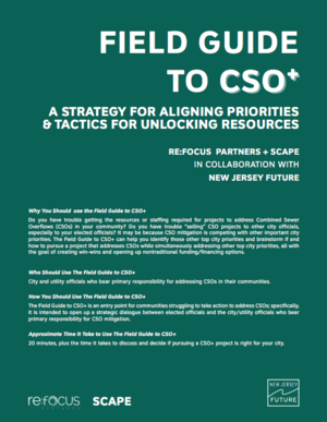 Field Guide to CSO+: A Strategy for Aligning Priorities and Tactics for Unlocking Resources