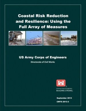 Coastal Risk Reduction and Resilience: Using the Full Array of Measures