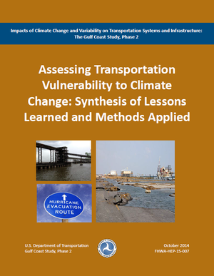 Impacts of Climate Change and Variability on Transportation Systems and Infrastructure: The Gulf Coast Study, Phase 2 (Mobile, Alabama)
