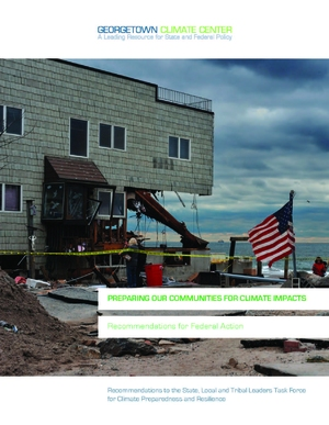 Preparing Our Communities for Climate Impacts: Recommendations for Federal Action (GCC)