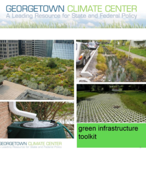Georgetown Climate Center Green Infrastructure Toolkit