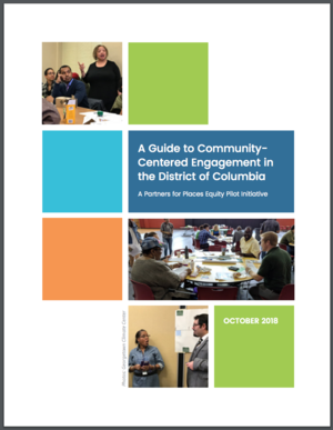 A Guide to Community-Centered Engagement in the District of Columbia