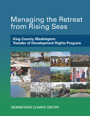 Managing the Retreat from Rising Seas — King County, Washington: Transfer of Development Rights Program