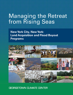 Managing the Retreat from Rising Seas — New York City, New York: Land Acquisition and Flood Buyout Programs