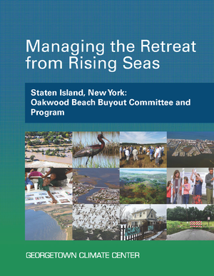 Managing the Retreat from Rising Seas — Staten Island, New York: Oakwood Beach Buyout Committee and Program