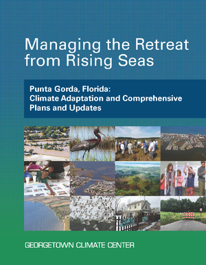 Managing the Retreat from Rising Seas — Punta Gorda, Florida: Climate Adaptation and Comprehensive Plans and Updates