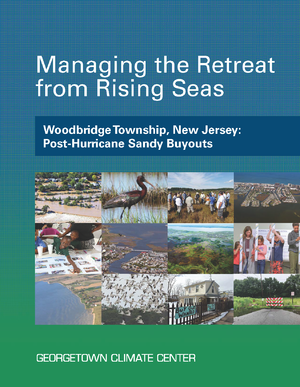 Managing the Retreat from Rising Seas — Woodbridge Township, New Jersey: Post-Hurricane Sandy Buyouts