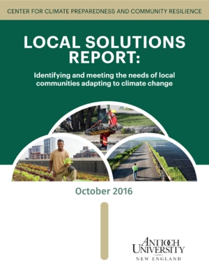 Local Solutions Report: Identifying and Meeting the Needs of Local Communities Adapting to Climate Change