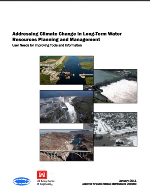 Addressing Climate Change in Long-Term Water Resources Planning and Management: User Needs for Improving Tools and Information