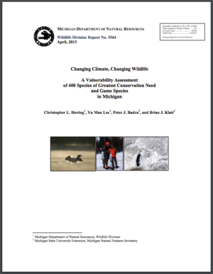Changing Climate, Changing Wildlife: A Vulnerability Assessment of 400 Species of Greatest Conservation Need and Game Species in Michigan