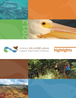 National Fish, Wildlife, and Plants Climate Adaptation Strategy