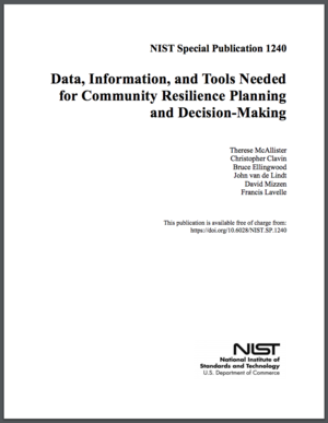 Data, Information, and Tools Needed for Community Resilience Planning and Decision-Making