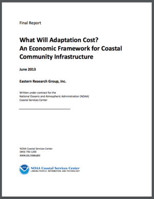 NOAA Economic Framework - What Will Adaptation Cost?